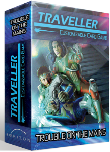 Traveller Customizable Card Game: Trouble on the Mains